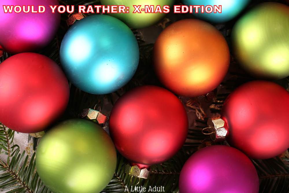 "15 Christmas-Themed ""Would You Rather"" Questions"