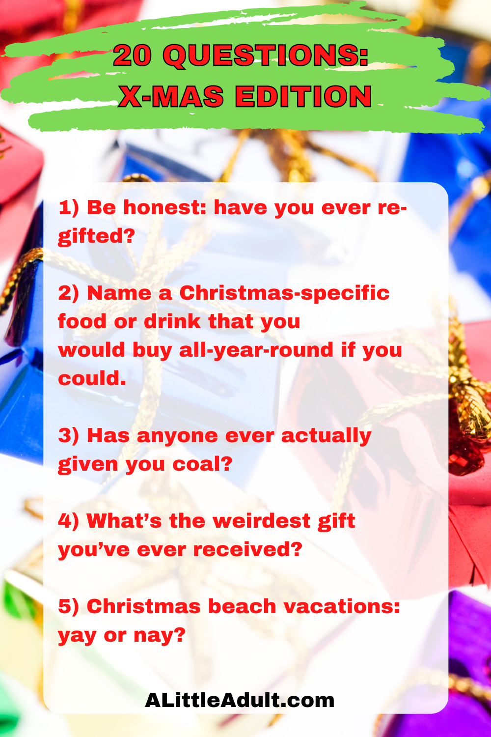 20 QUESTIONS: X-MAS EDITION