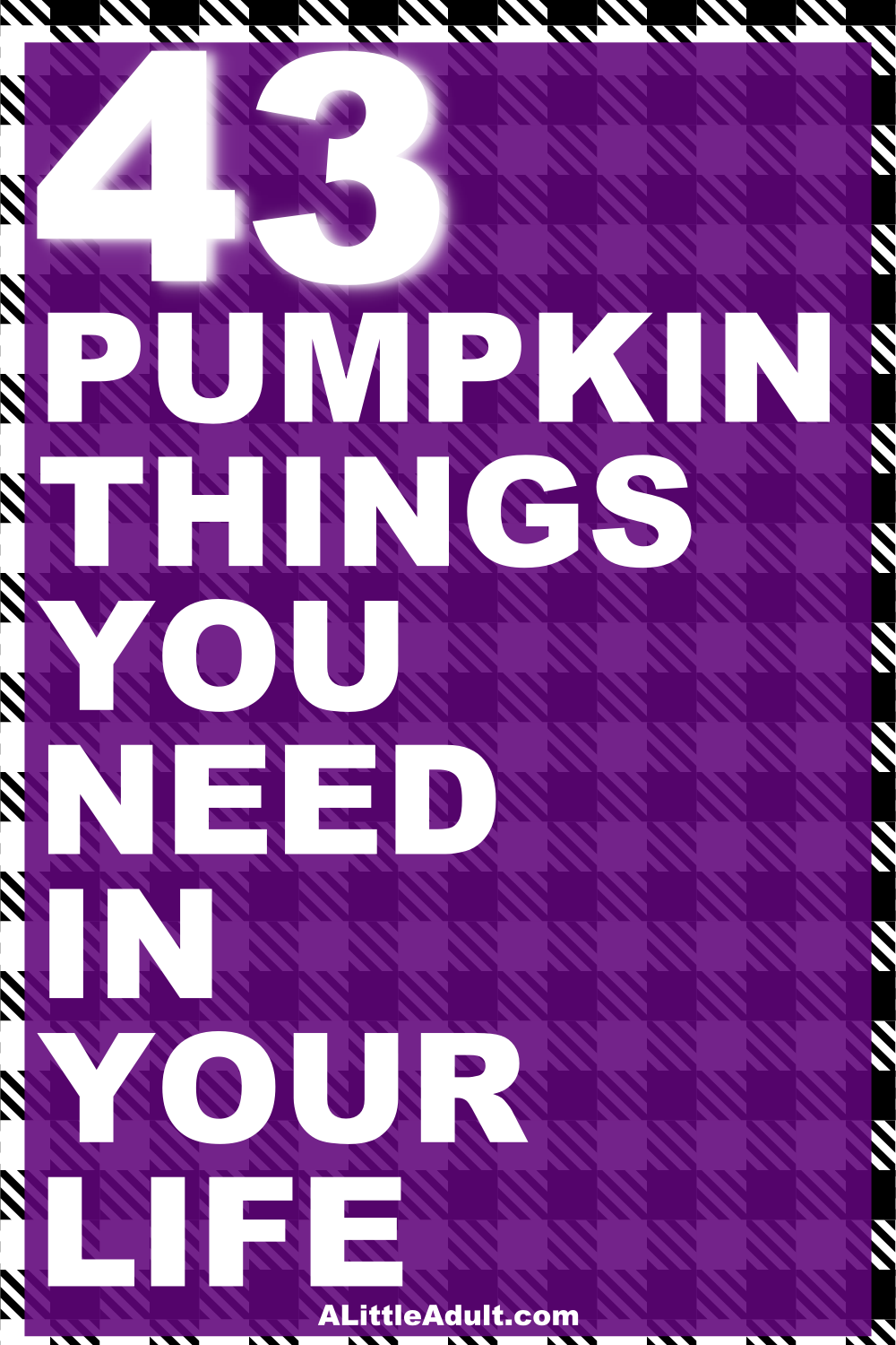 43 pumpkin things you need in your life