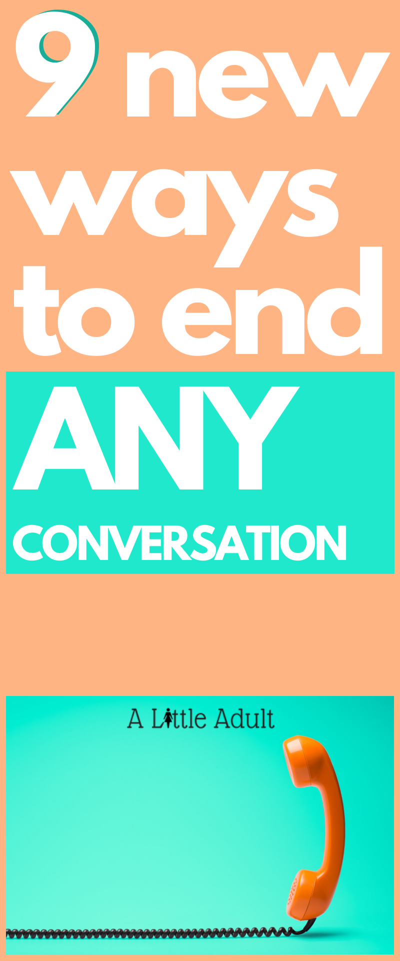9 Ways to End Any Conversation